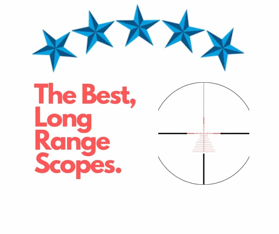 top long distance scopes