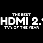 Best HDMI 2.1 Supported TVs! Which one to buy in 2021?