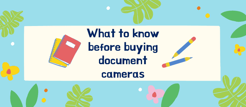 how to buy a good document camera